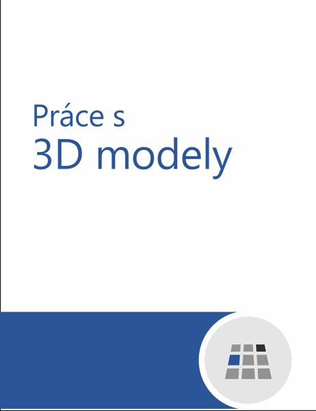 Jak pracovat s 3D modely ve Wordu