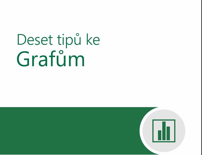 Deset tipů ke grafům