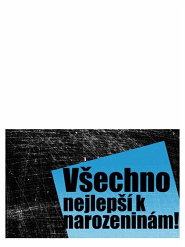 Přání k narozeninám, poškrábané pozadí (černé, modré, přeložené napůl)