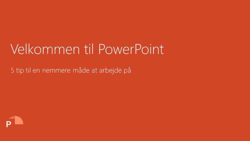 Velkommen til PowerPoint 2016