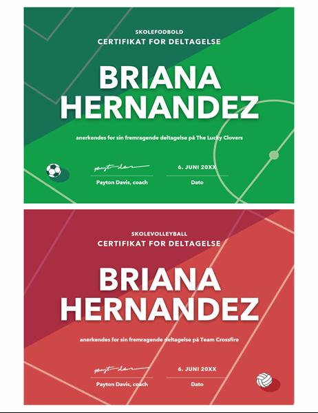 Certifikat til priser for fire sportsgrene