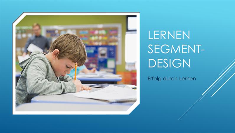 """Design """"Segment"""" für Bildungseinrichtungen"""