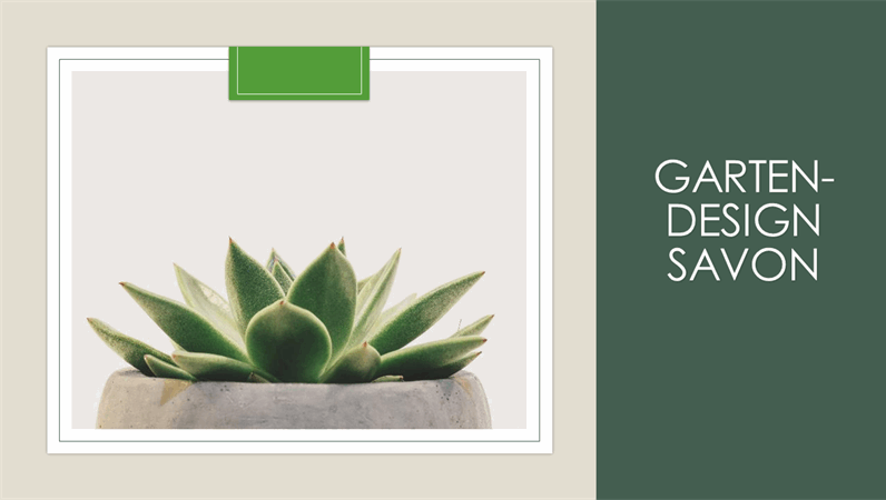 """Design """"Savon"""" für Gärten"""