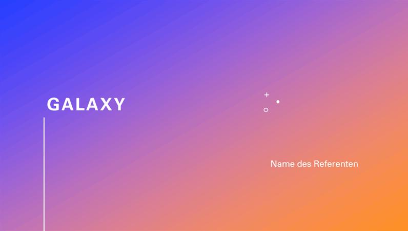 Galaxy-Präsentation