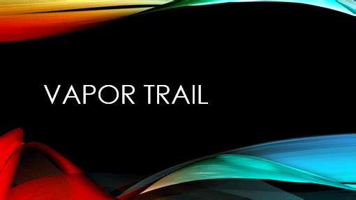 Vapor Trail Dark