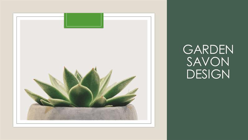 Garden Savon design