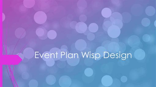 Event plan Wisp design