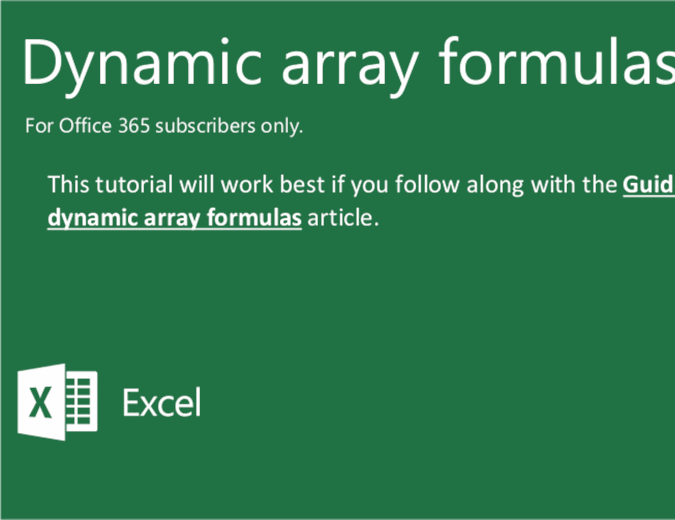 Dynamic array formulas tutorial