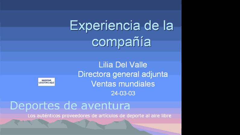 Presentación de la experiencia de la compañía