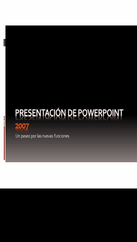 Introducción a Microsoft® Office PowerPoint® 2007