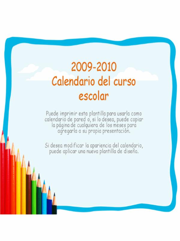 Calendario académico de 2009-2010 (lunes a domingo, agosto a agosto)