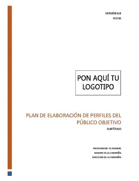 Plan de elaboración de perfiles del público objetivo