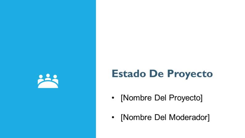 Presentación del informe de estado de proyecto