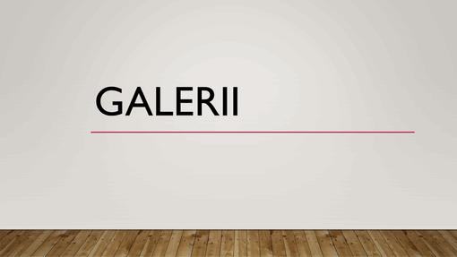 Galerii