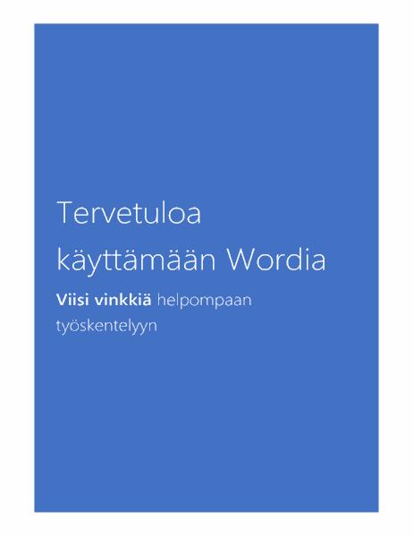 Tervetuloa käyttämään Word 2013:a