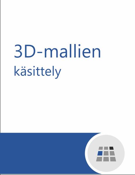3D-mallien käyttäminen Wordissa