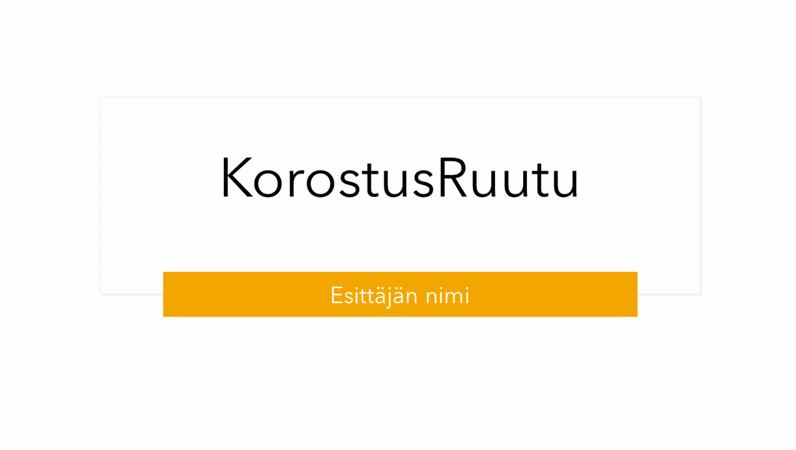 KorostusRuutu-esitys