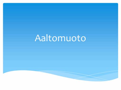 Aaltomuoto