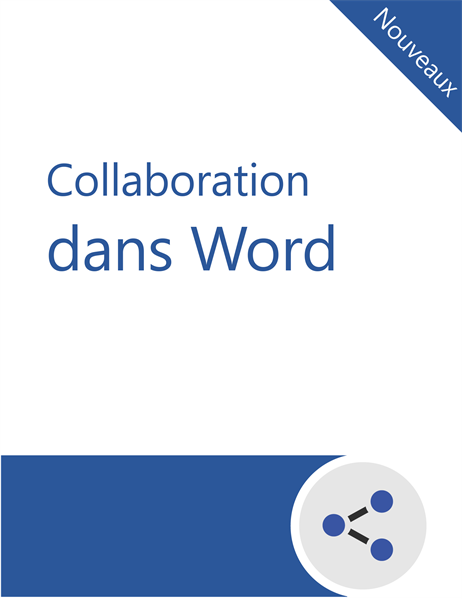 Didacticiel de collaboration dans Word