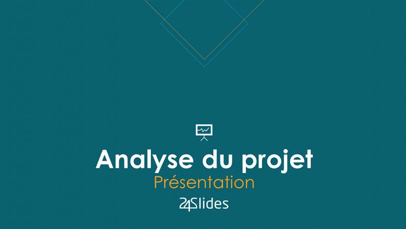 Analyse de projet, tiré de 24Slides