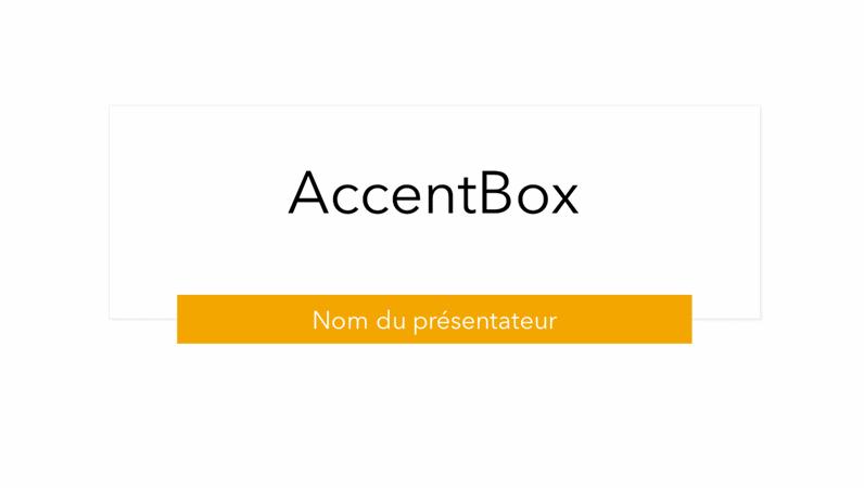 Présentation d'AccentBox