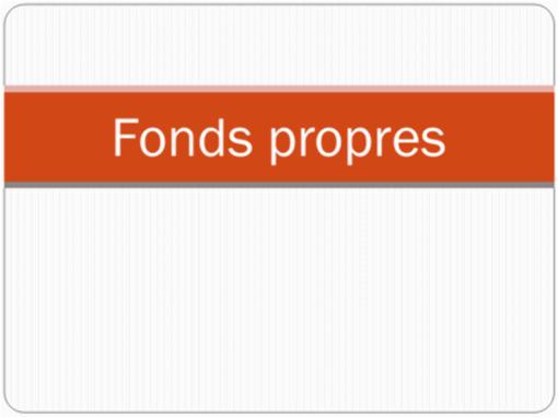 Fonds propres