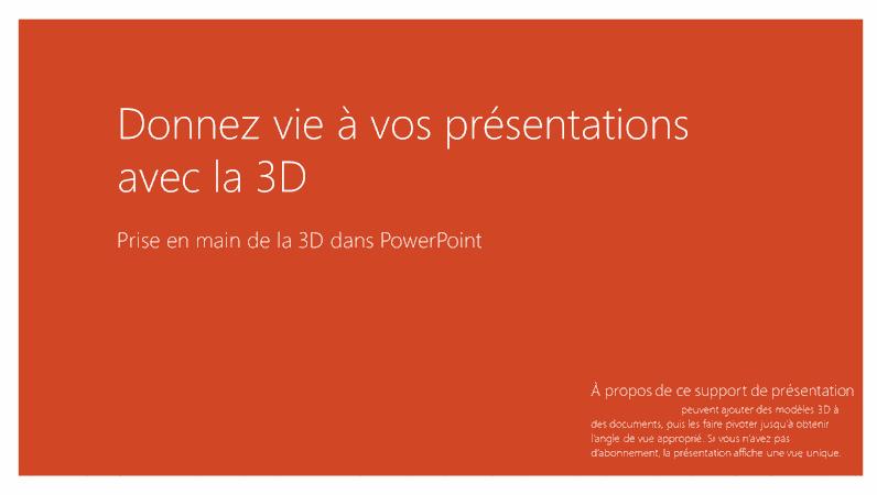 Donnez vie à vos présentations grâce à la 3D