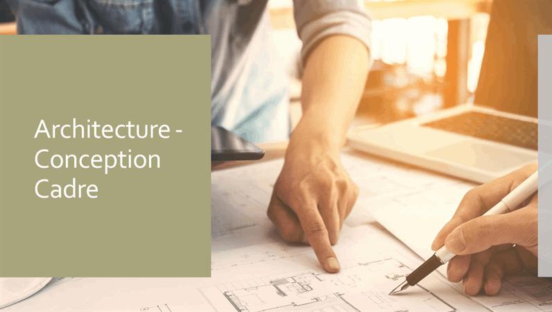 Architecture - Conception Cadre