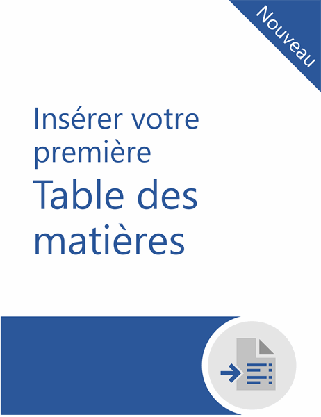 Tutoriel sur comment insérer votre première table des matières