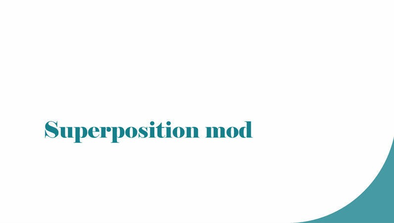 Superposition mod