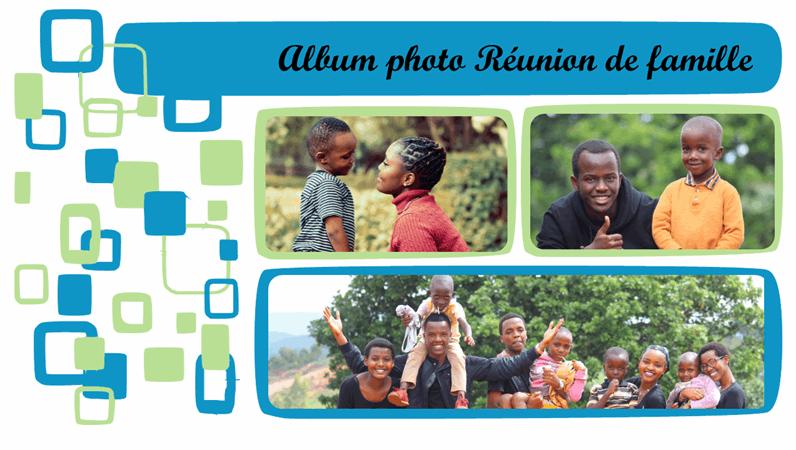 Album photo Réunion de famille