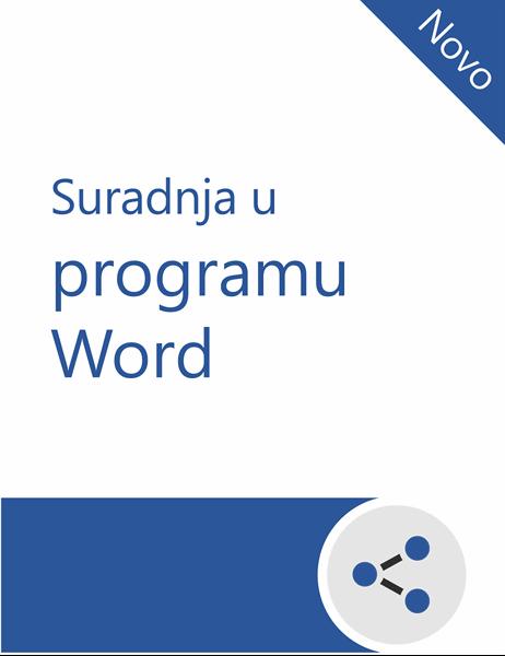 Surađujte u korisničkom priručniku programa Word