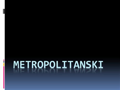 Metropolitanski