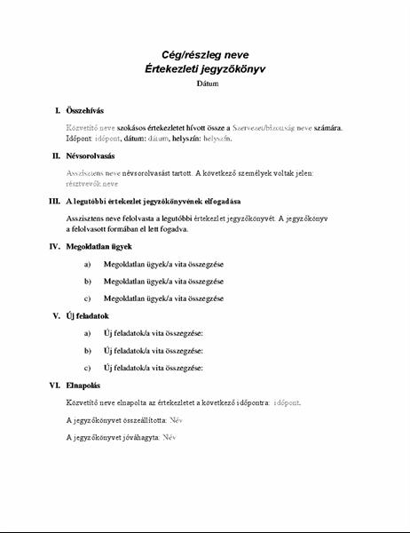 Jegyzőkönyv hivatalos értekezletekhez