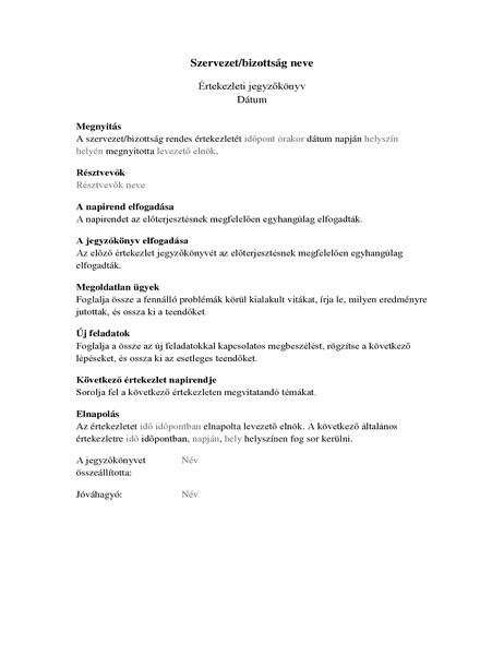 Szervezeti értekezlet jegyzőkönyve (hosszú formátumú)