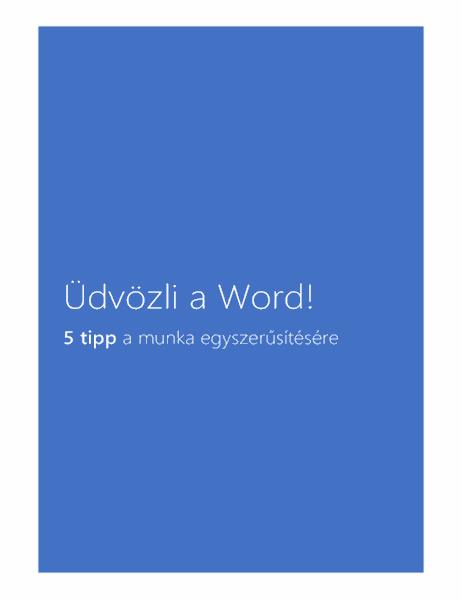 Üdvözli a Word 2013!