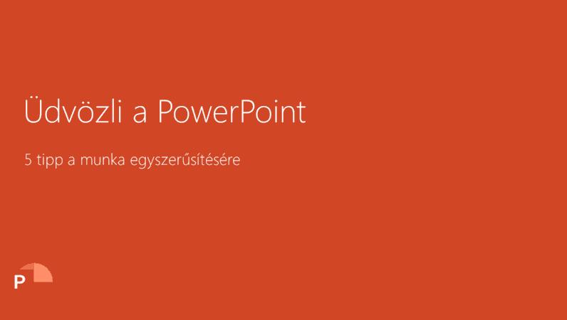 Üdvözli a PowerPoint 2016