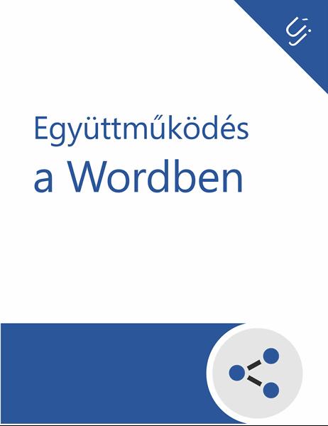 Együttműködés a Wordben – oktatóanyag