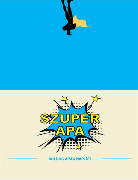Szuperapa apák napi képeslap