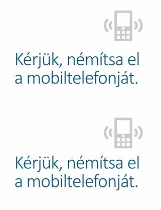 Mobiltelefon kikapcsolására emlékeztető plakát