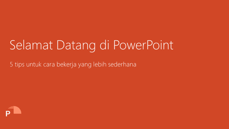 Selamat Datang di PowerPoint 2016