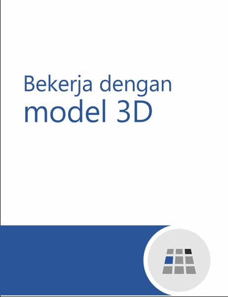 Cara bekerja dengan model 3D di Word