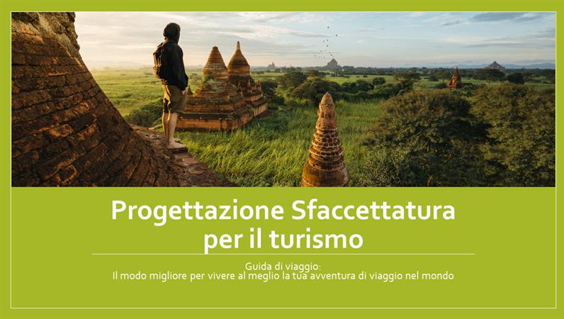 Progettazione Sfaccettatura per il turismo
