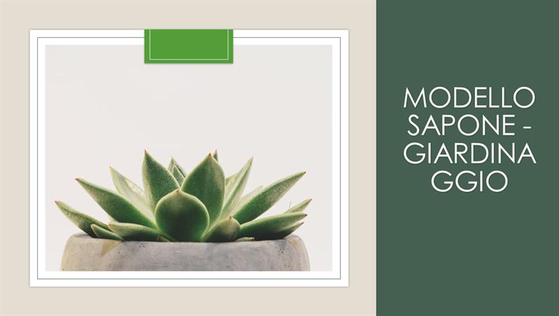 Modello Sapone - Giardinaggio