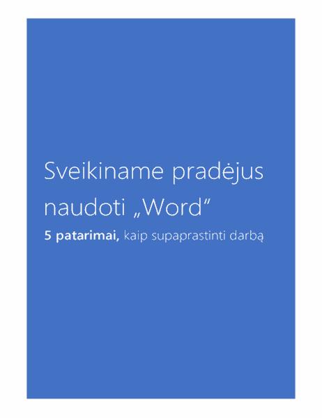 """Sveikiname pradėjus naudotis """"Word 2013"""""""