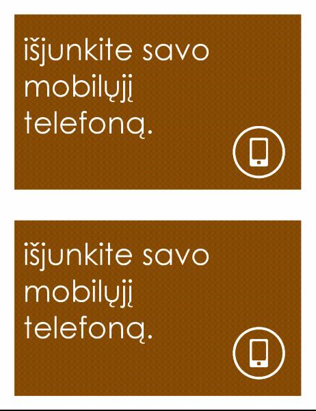 Mobiliųjų telefonų naudojimą draudžiantis ženklas (2 puslapyje)