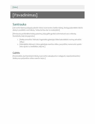Bendros paskirties ataskaita