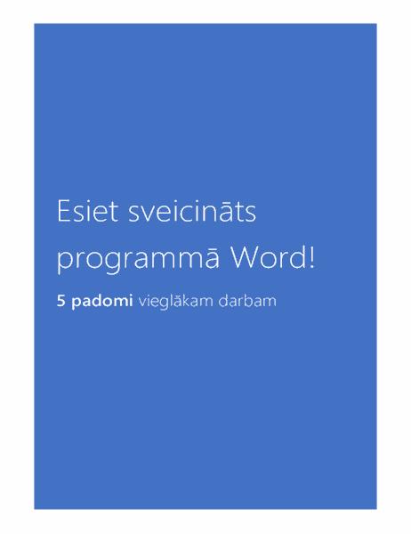Esiet sveicināts programmā Word2013!
