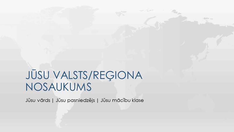 Prezentācija par pasaules valstu/reģionu pārskatu