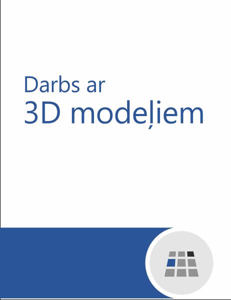 Darbs ar 3D modeļiem programmā Word